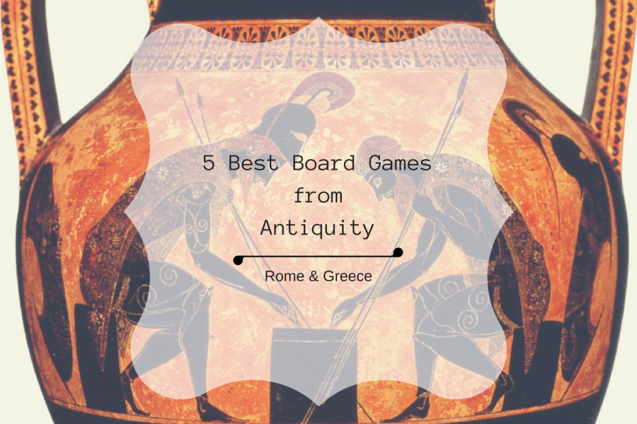 5 BEST BOARD GAMES FROM ANTIQUITY (ROME & GREECE)
