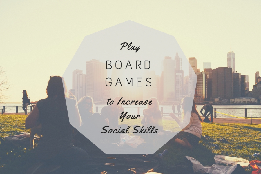 WHY SHOULD ADULTS PLAY BOARD GAMES TO INCREASE SOCIAL SKILLS?
